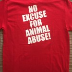 No Excuse for Animal Abuse t-shirt back